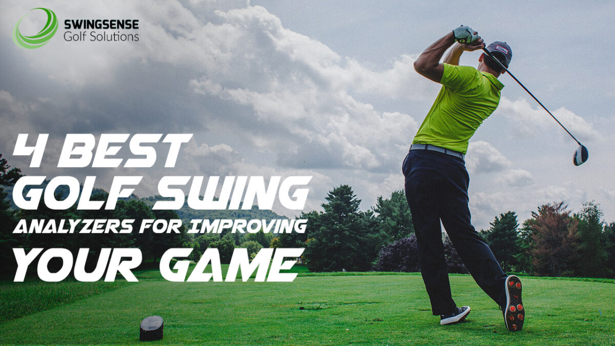 4 Best Golf Swing Analyzers For Improving Your Game