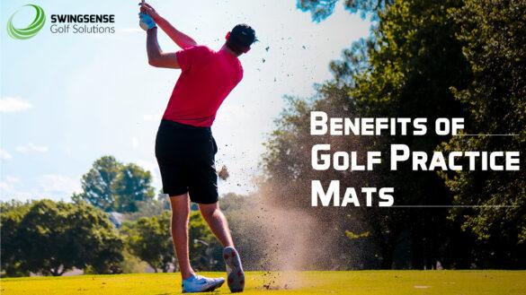 Benefits of Golf Practice Mats