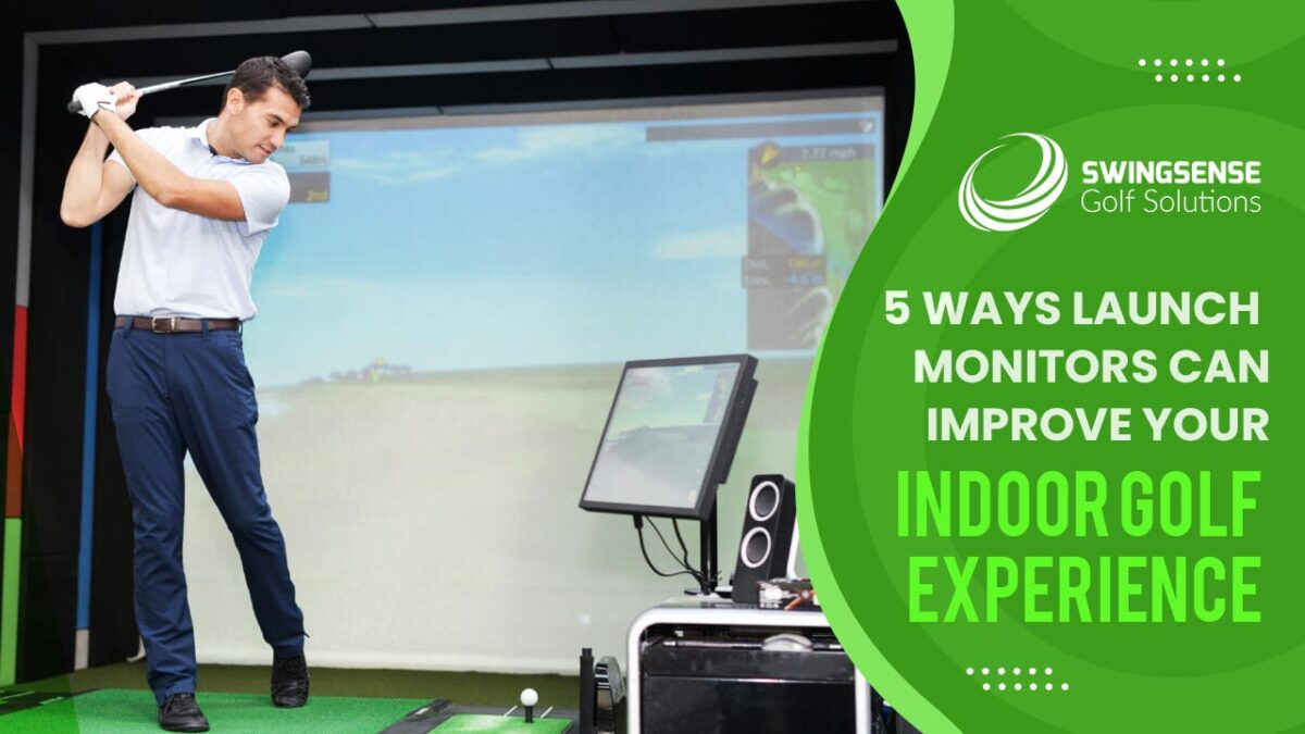 5 Ways Launch Monitors Can Improve Your Indoor Golf Experience