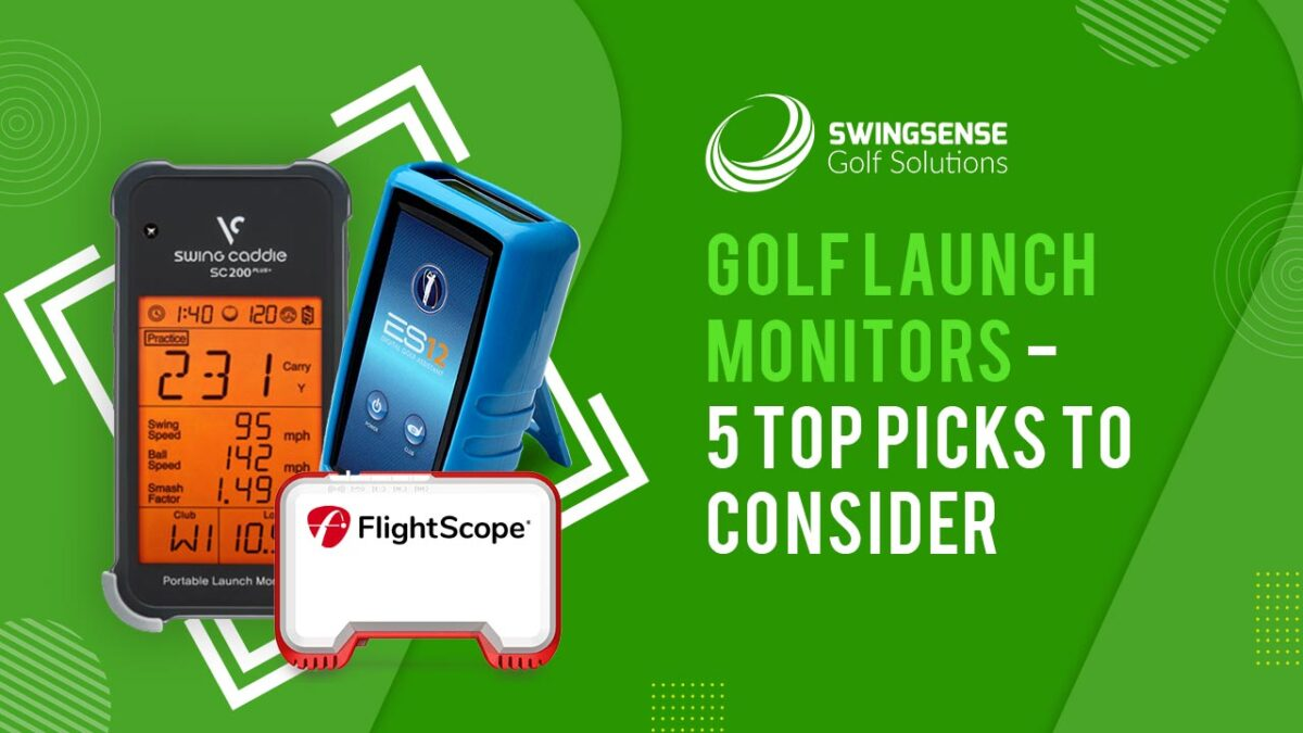 Golf Launch Monitors – 5 Top Picks To Consider