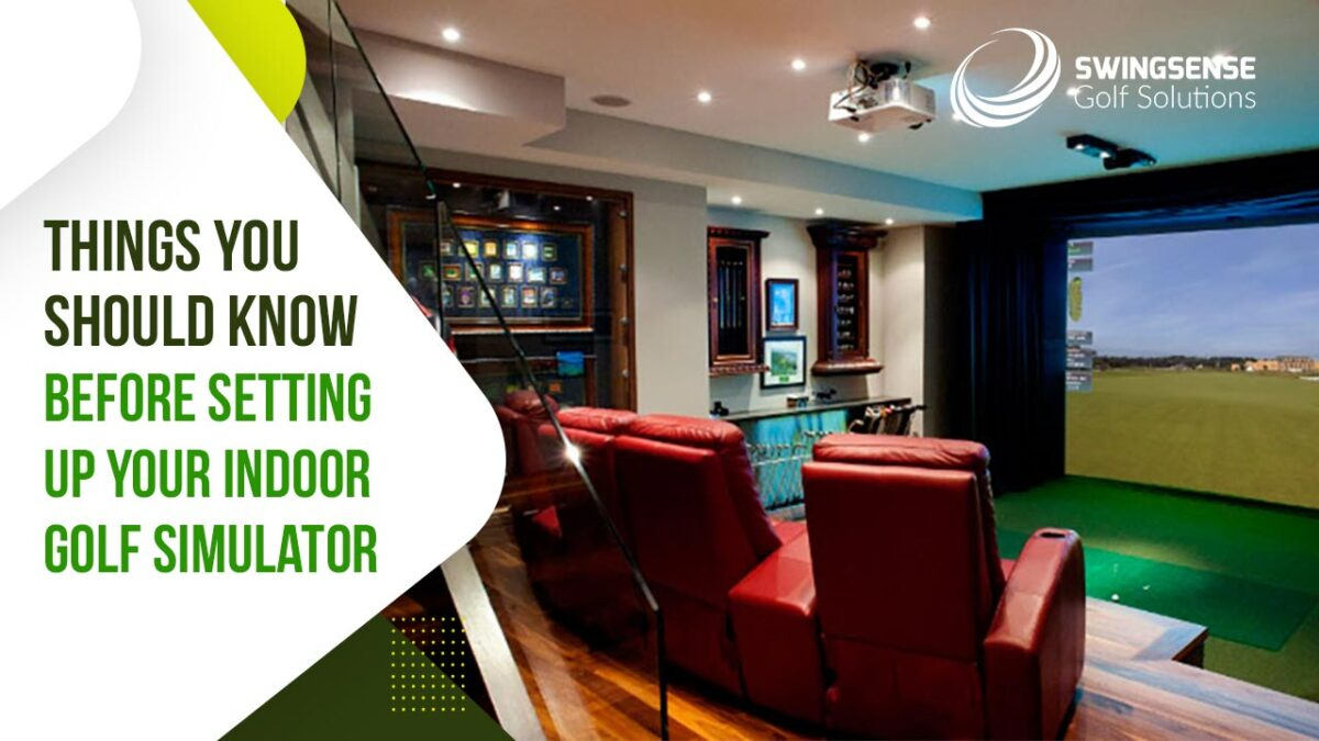 Golf Simulator Enclosure – Things You Should Know