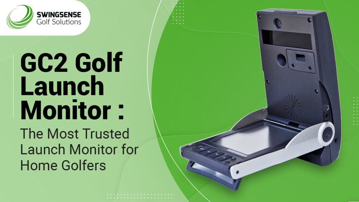 GC2 Golf Launch Monitor: The Most Trusted Launch Monitor