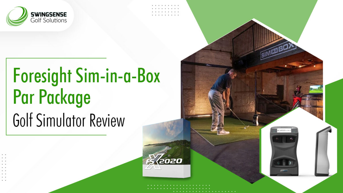 Foresight Sim-In-A-Box Par Package Golf Simulator Review