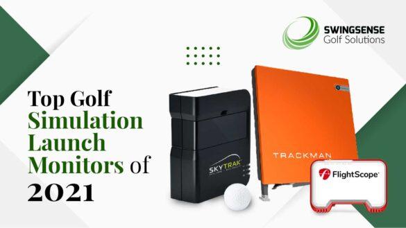 Top Golf Simulation Launch Monitors Of 2021
