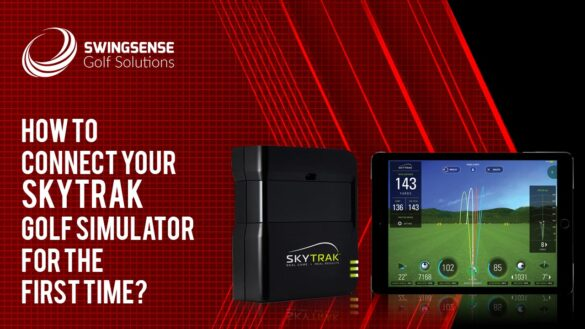 How To Connect Your SkyTrak Golf Simulator For The First Time?