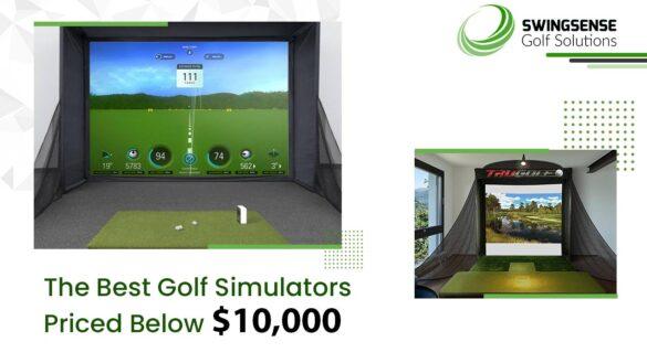 The Best Golf Simulators Priced Below $10,000