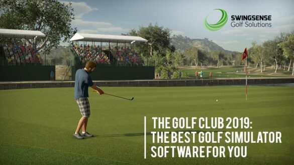 The Golf Club 2019: The Best Golf Simulator Software For You