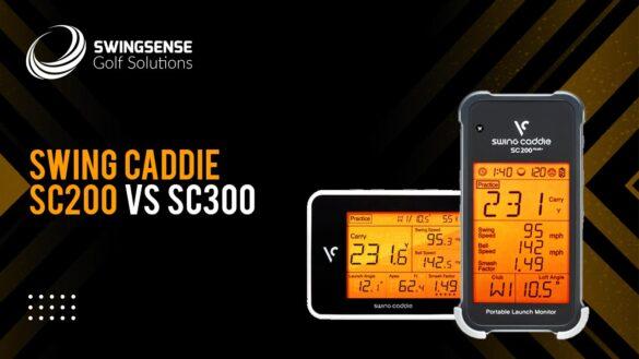 Swing Caddie SC200 vs SC300