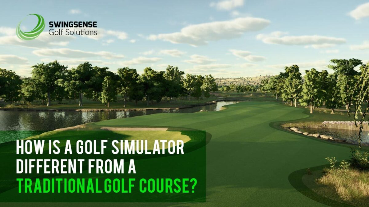How Is A Golf Simulator Different From A Traditional Golf Course?