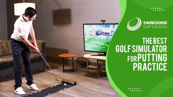 The Best Golf Simulator For Putting Practice: The Bestsellers Of 2021