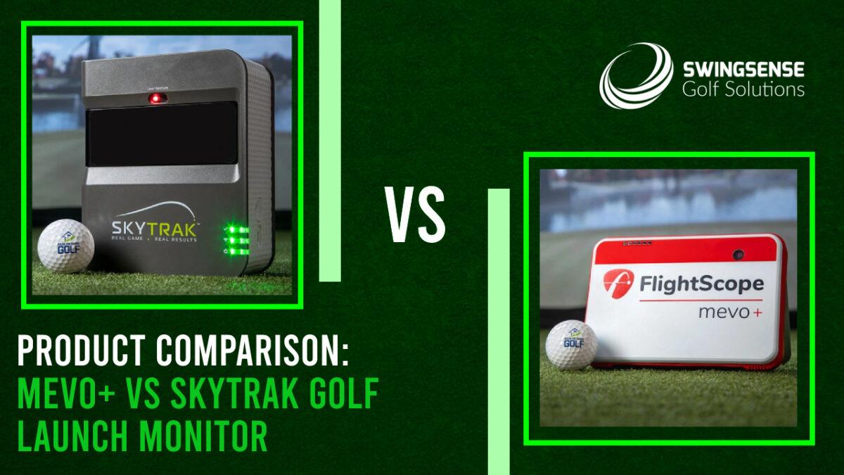 Product Comparison: Mevo+ vs SkyTrak Golf Launch Monitor