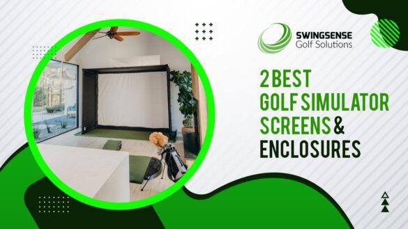 2 Best Golf Simulator Screens & Enclosures